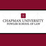 Chapman University Fowler School of Law