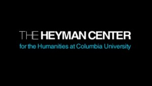 The Heyman Center for Humanities at Columbia