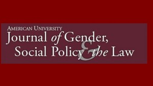 American University Journal of Gender, Social Policy & the Law