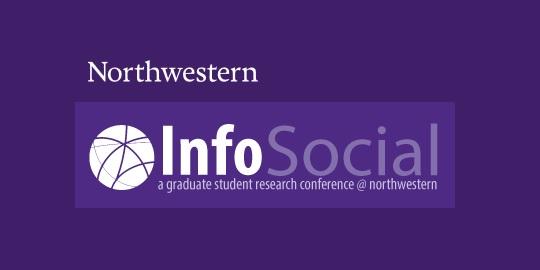 Northwestern University InfoSocial conference