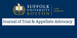 Suffolk Journal of Trial and Appellate Advocacy