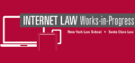 Internet Law Works-in-Progress